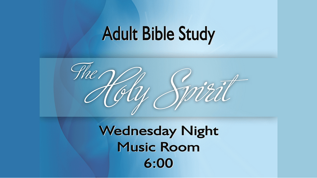 Adult Bible Study - Holy Spirit